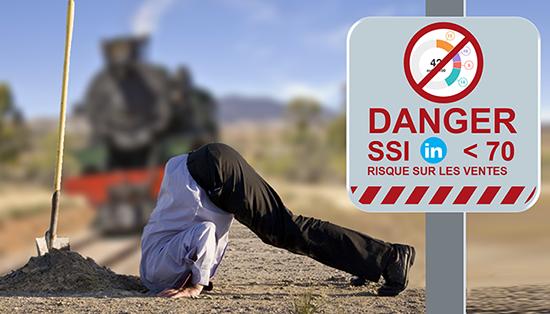 Danger SSI Linkedin < 70
