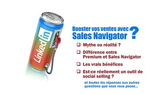 Sales Navigator et LinkedIn Premium: quel intérêt– quelles fonctionnalités – critères de choix ?