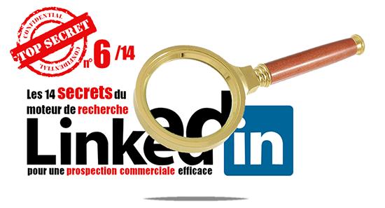 Secret 6 de la recherche Linkedin: Optimisez les recherches booléennes